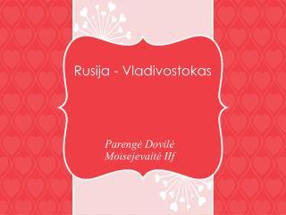 Rusija - Vladivostokas