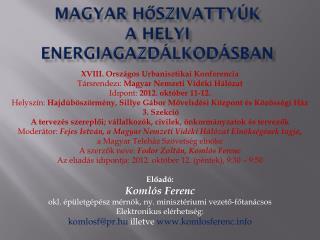 Magyar  hőszivattyúk a helyi energiagazdálkodásban