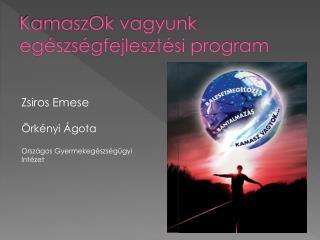 KamaszOk vagyunk egészségfejlesztési program
