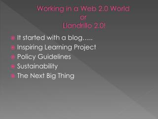 Working in a Web 2.0 World  or  Llandrillo 2.0!