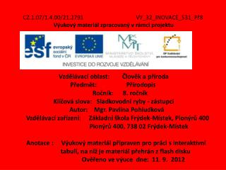 CZ.1.07/1.4.00/21.2791 VY_32_INOVACE_531_Př8 Výukový materiál zpracovaný vrámci projektu
