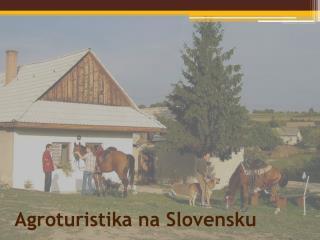 Agroturistika na Slovensku