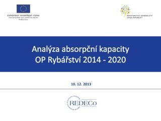 Anal�za  absorp?n� kapacity  OP  Ryb�?stv� 2014 - 2020