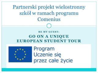 Partnerski projekt wielostronny szkół w ramach programu Comenius