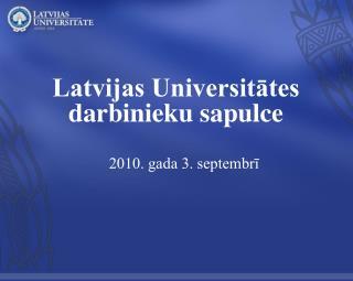 Latvijas Universitātes darbinieku sapulce