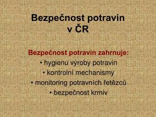 Bezpečnost potravin v ČR