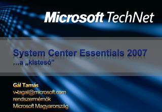 """System Center Essentials 2007 …a """"kistesó"""""""