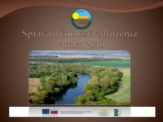 Správa o činnosti združenia  v roku 2010