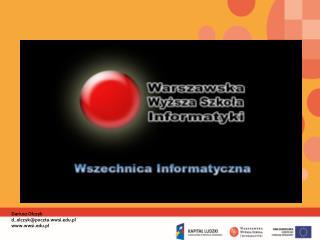 Dariusz Olczyk  d_olczyk@poczta.wwsi.pl wwsi.pl