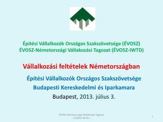 Építési Vállalkozók Országos Szakszövetsége Budapesti  Kereskedelmi és Iparkamara