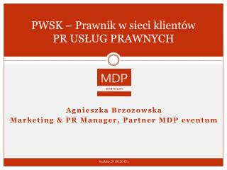 PWSK � Prawnik w sieci klient�w PR US?UG PRAWNYCH