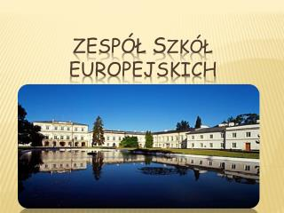 Zesp�?  S Z k�? Europejskich