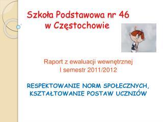 Szkoła Podstawowa nr 46        w Częstochowie