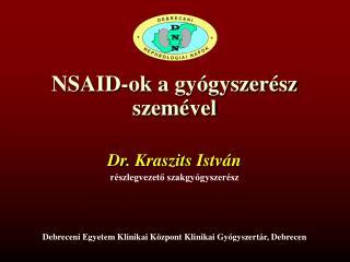NSAID-ok  a gy�gyszer�sz szem�vel