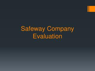 Safeway Company Evaluation