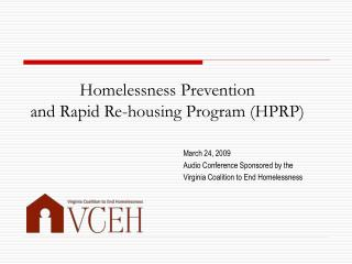 Homelessness Prevention  and Rapid Re-housing Program HPRP
