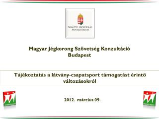 Magyar Jégkorong Szövetség Konzultáció Budapest