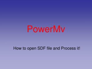 PowerMv