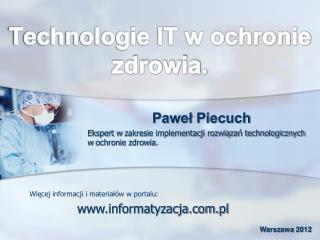 Technologie IT w ochronie zdrowia.