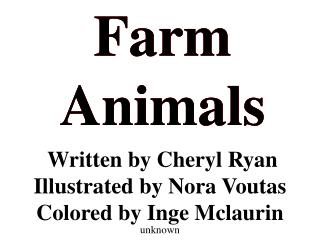 Written by Cheryl Ryan Illustrated by Nora Voutas Colored by Inge Mclaurin