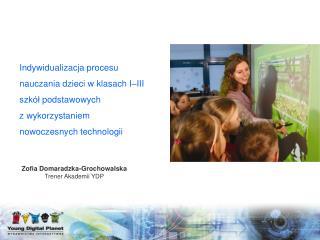 Zofia Domaradzka-Grochowalska Trener Akademii YDP