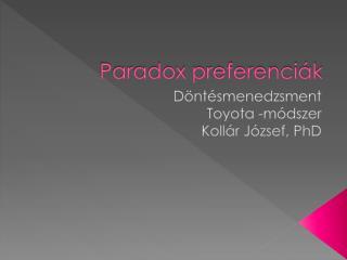 Paradox  preferenciák