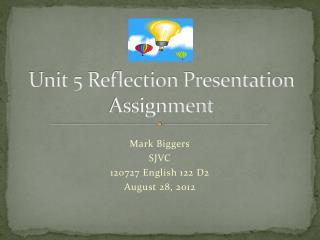 Unit 5 Reflection Presentation Assignment