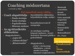 Coaching  módszertana  –a sorozat 4. diája-