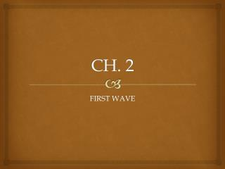 CH. 2