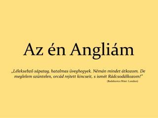 Az én Angliám