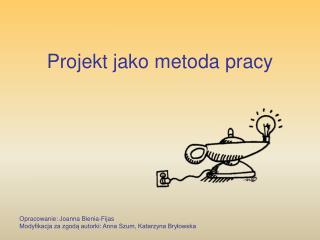 Projekt jako metoda pracy