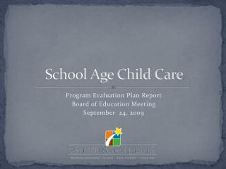 School Age Child Care