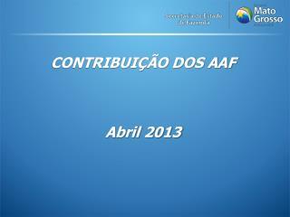 CONTRIBUIÇÃO DOS AAF  Abril 2013