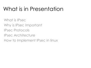 What is in Presentation