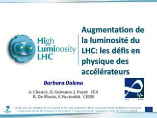 Augmentation de la luminosité du LHC: les défis en physique des accélérateurs