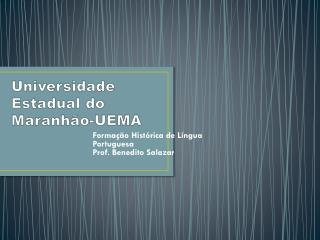 Universidade Estadual do Maranhão-UEMA