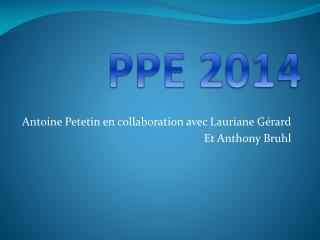 Antoine  Petetin  en collaboration avec  Lauriane  Gérard Et Anthony  Bruhl