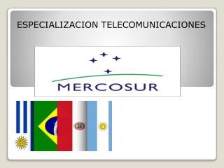 ESPECIALIZACION TELECOMUNICACIONES