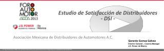 Estudio de Satisfacción de Distribuidores  - DSI -
