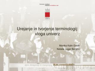 Urejanje in tvorjenje terminologij:  vloga univerz