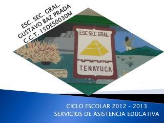 ESC. SEC. GRAL.  GUSTAVO BAZ PRADA  C.C.T. 15DES0030M