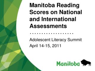 Manitoba Reading Scores on National and International Assessments