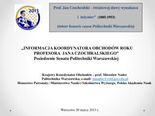 Krajowy Koordynator Obchodów - prof. Mirosław Nader