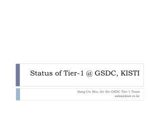 Status of Tier-1  @  GSDC, KISTI
