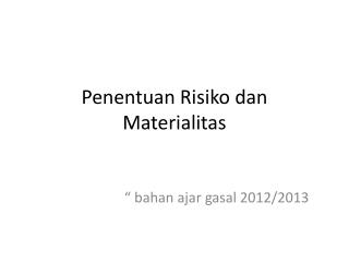 Penentuan Risiko dan Materialitas