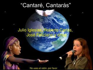 Cantar , Cantar s