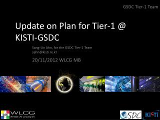 Update on Plan for Tier-1 @ KISTI-GSDC