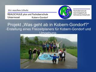"Projekt ""Was geht ab in Kobern-Gondorf?"""