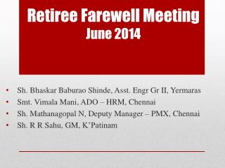 Retiree Farewell Meeting June 2014