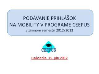 Zoznam vysok�ch �k�l zapojen�ch do siet� CEEPUS v akad. roku 2012/2013